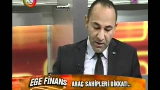 Burak OĞUZ - Ege Tv (22.03.2012) Motorlu Taşıtlar Vergisi (MTV) Araçlarda ÖTV Bölüm 1