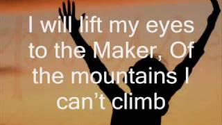 I Will Lift My Eyes - Bebo Norman (with lyrics)