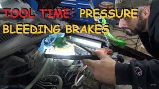 Tool Time: Pressure Bleeding Brakes