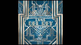 "Lana Del Rey - Young And Beautiful  From ""the Great Gatsby"" Soundtrack"