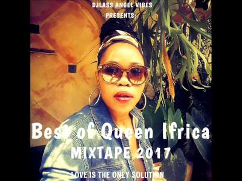 Queen Ifrica Best Of Mixtape 2017 By DJLass Angel Vibes (January 2017)