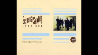 Schema Sextet - Like Someone In Love