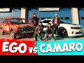 EGO VS CAMARO w/ Kafalar