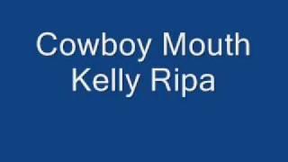 Kelly Ripa - Cowboy Mouth