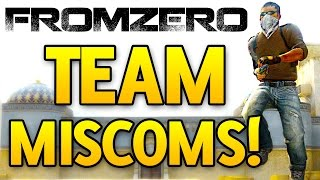 FromZero #11 - Team Miscommunication! CS GO Competitive