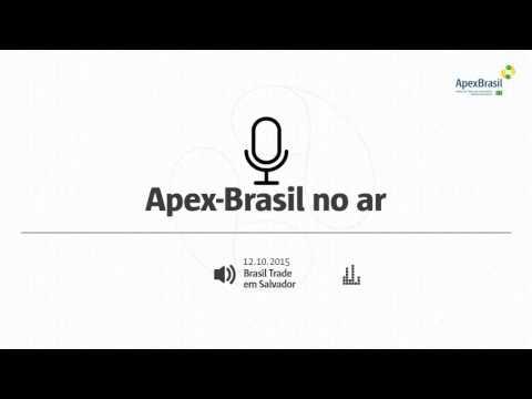62 - Apex-Brasil No Ar - Brasil Trade em Salvador 12/10/2015