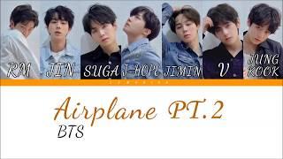 Bts  방탄소년단  - Airplane Pt.2  Color Coded Lyrics/han/rom/eng