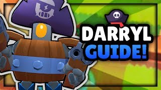BRAWL STARS GUIDE - HOW TO PLAY DARRYL! TIPS AND TRICKS!
