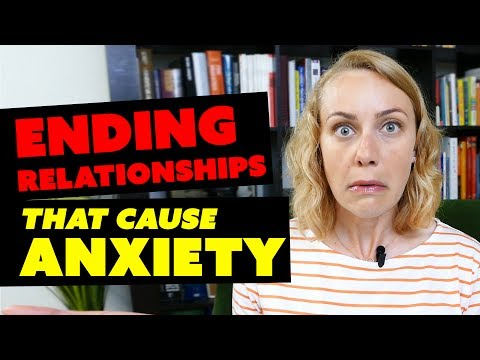 Ending Relationships that Cause Anxiety | Self Help with Kati Morton
