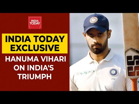 'We Never Doubted Ourselves', Says Hanuma Vihari On Triumph Over Australia   India Today Exclusive