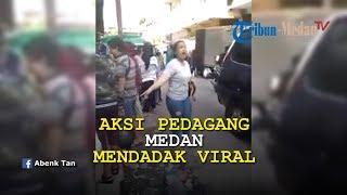 Download Video AKSI Pedagang di Medan Viral: KEMARI KALIAN WEII. . MP3 3GP MP4