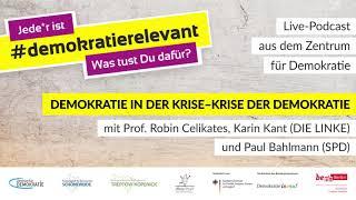 ZfD-Podcast: Demokratie in der Krise mit Prof. Robin Celikates, Karin Kant und Paul Bahlmann