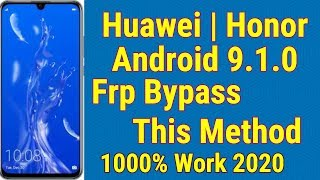 All Huawei | Honor Frp Bypass Without Pc 2020 | honor 9 lite Frp Lock Google Account Bypass