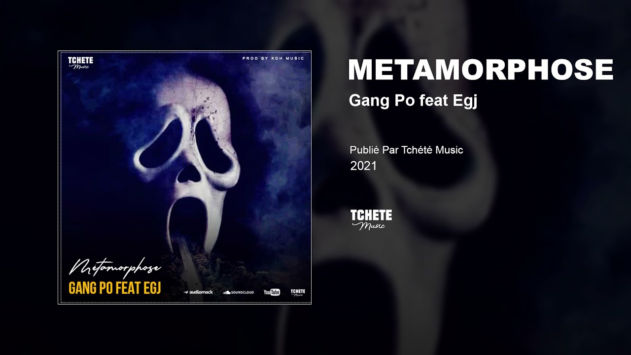 GANG PO FEAT EGJ - METAMORPHOSE