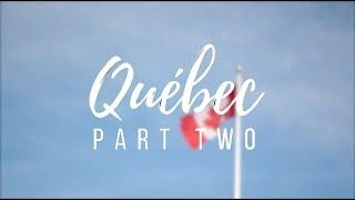 Québec - Part two