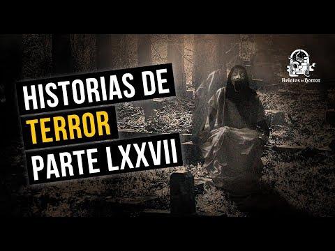 HISTORIAS DE TERROR LXXVII (RECOPILACIÓN DE RELATOS DE HORROR)