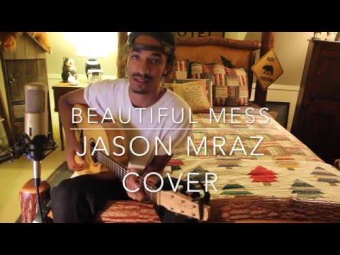 Lake Stovall x Jason Mraz ~ Beautiful Mess Acoustic Cover