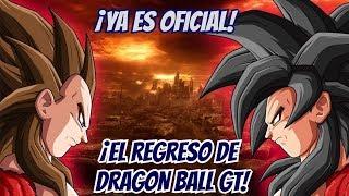 ¡OFICIAL! ¡El Regreso de Dragon Ball GT!