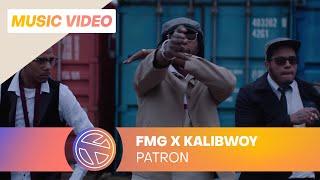 FMG - Patron ft. Kalibwoy (Prod. FRNKIE)
