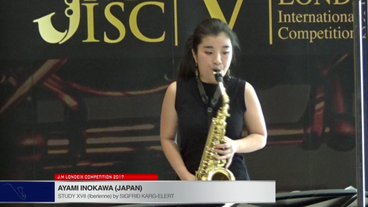 Londeix 2017 - Ayami Inokawa (Japan) - XVIII Iberienne by Sigfrid Karg Elert