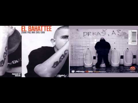 El Bahattee - Svaki Pas Ima Svoj Dan 2001  (Ceo Album) HQ