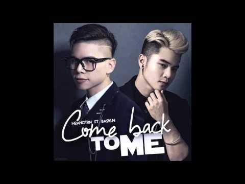 Come Back To Me - Hoàng Tôn ft Bảo Kun ( Official Audio )