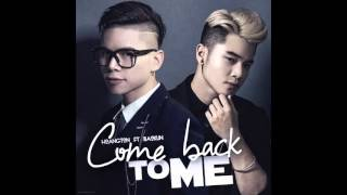 Come Back To Me - Hoàng Tôn ft Bảo Kun ( Official Audio )