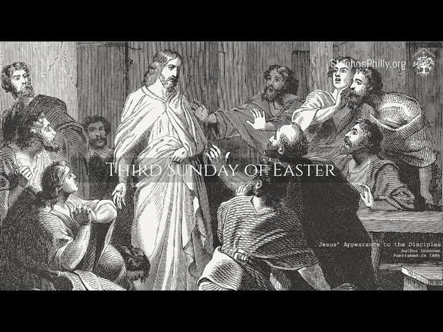 Third Sunday of Easter 2021