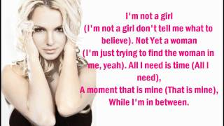 Britney Spears - I'm Not A Girl, Not Yet A Woman (Lyrics On Screen)...