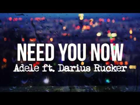 Adele - Need You Now (Lyrics) ft. Darius Rucker