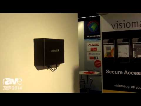 ISE 2014: Visiomatic Excusively Presents VisiTor