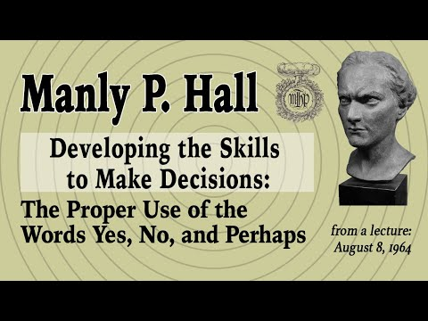 NEW!* Manly P. Hall - How to Make Decisions