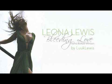 Leona Lewis - Bleeding Love - Piano Ballad Version