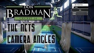 Don Bradman Cricket 14 Nets: Camera Angles