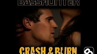 Basshunter - Crash & Burn mp3