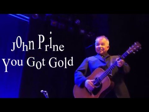 John Prine - You Got Gold