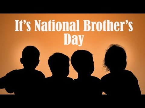 Happy Brother's Day♥️👬♥️ || Love You Brother ||(Brother Day Special)