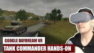 First Touch: Tank Commander for Google Daydream VR