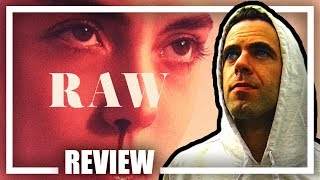 Raw Movie Review / Rant