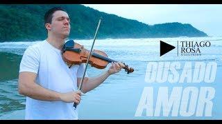 Ousado amor violino