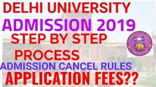 DELHI UNIVERSITY ADMISSION PROCESS 2019 20!! DU ADMISSION PROCESS 2019!! DU ADMISSION CANCEL PROCESS