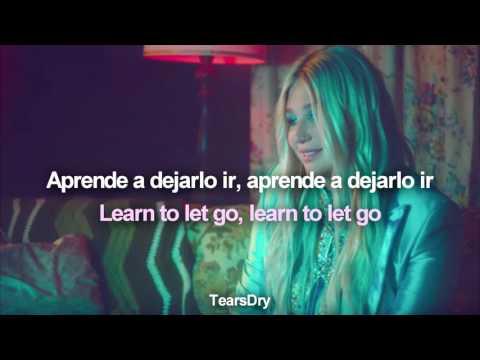 Learn to let go (Kesha). ♡ | Lyrics English/Español - Traducida.
