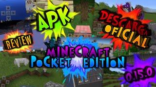 Minecraft PE | 0.15.0 Alpha Build 1 | APK | Descarga