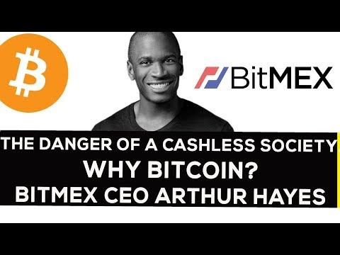 The Danger Of A Cashless Society  Why Bitcoin  Bitmex Ceo Arthur