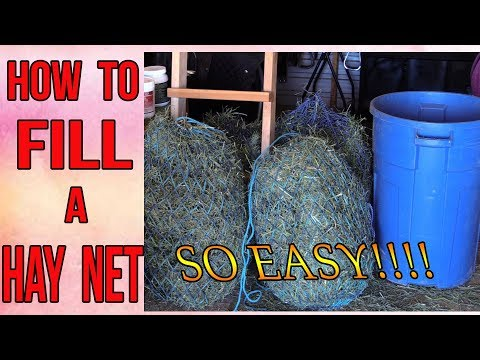 The Easiest Way To Fill A  Hay Net For Horses