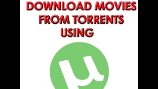 How To Download Movies From Torrents Free HD