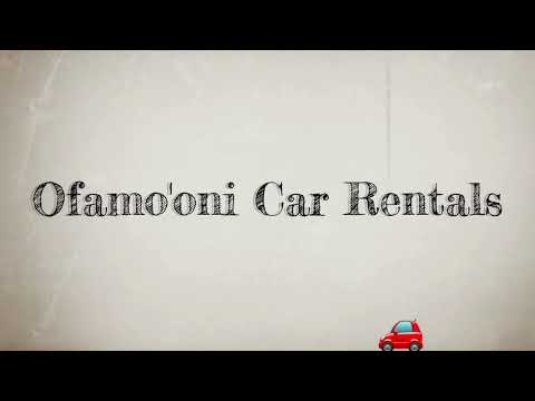 Going to Tonga? Ofamo'oni Car Rentals is for you