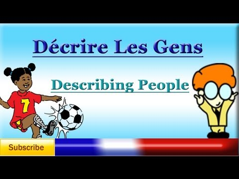 French Lesson 51 - Describing Someone - Physical Appearance / Characteristics Vocabulary