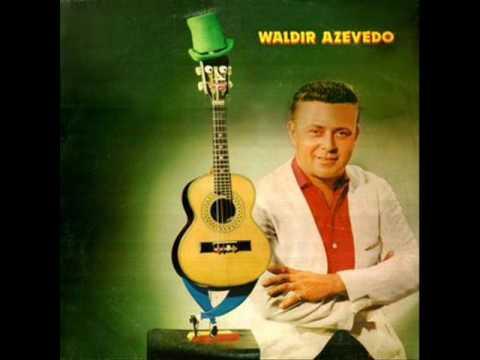 SEM PRETENSÕES WALDIR AZEVEDO