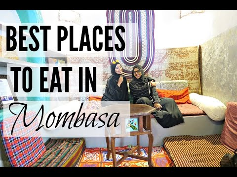 BEST PLACES TO EAT IN MOMBASA | KENYA VLOG